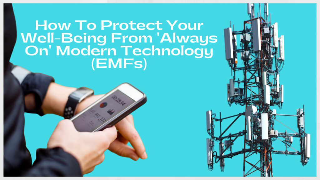EMF Protection Maintain Well-Being With Always On Modern Technology image